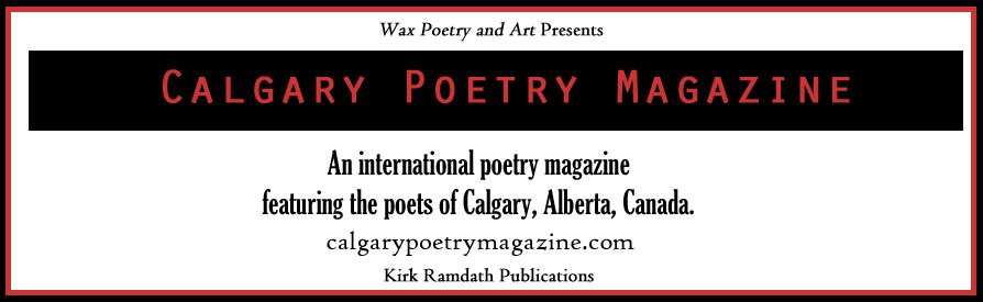 Calgary Poetry Magazine. Click for main page.