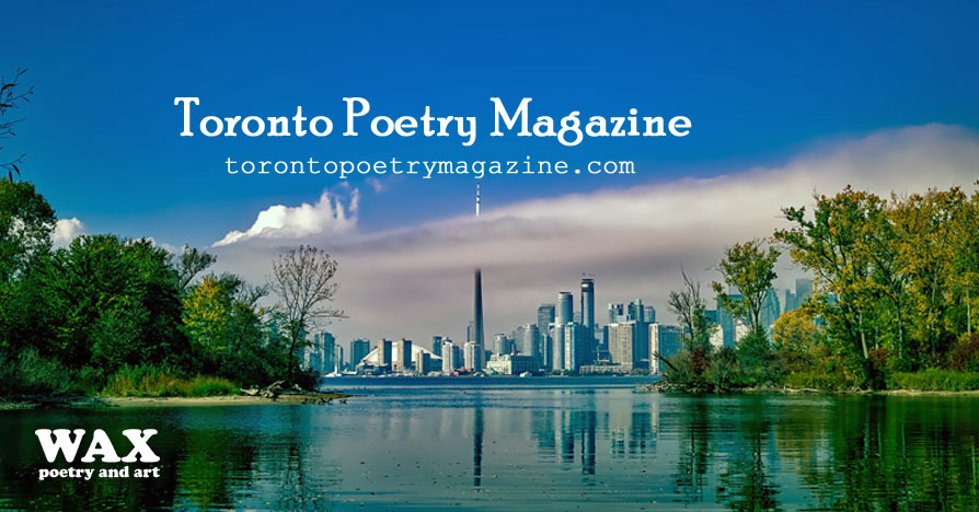 Header image shows scenic view of Toronto skyline - Toronto Poetry Magazine - torontopoetrymagazine.com