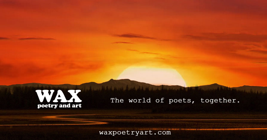 Header image shows Wax Poetry and Art logo over a sunset - Wax Poetry and Art - waxpoetryart.com